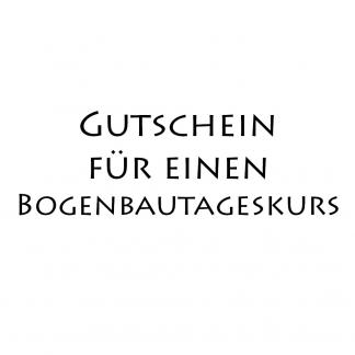 Bogenbaukurs Gutschein
