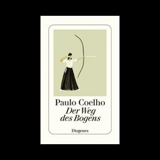 Der Weg des Bogens Paulo Coelho